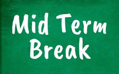 Mid-Term Break